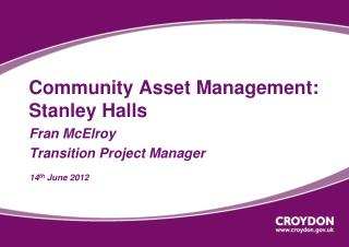 Community Asset Management: Stanley Halls