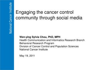 Wen-ying Sylvia Chou, PhD, MPH Health Communication and Informatics Research Branch