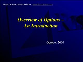 Overview of Options –  An Introduction