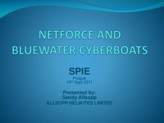 NETFORCE AND  BLUEWATER CYBERBOATS