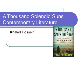A Thousand Splendid Suns Contemporary Literature