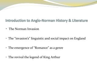 Introduction to Anglo-Norman History & Literature
