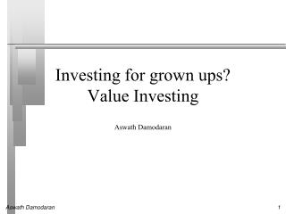 Investing for grown ups? Value Investing