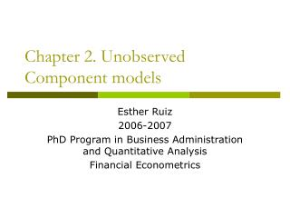 Chapter 2. Unobserved Component models