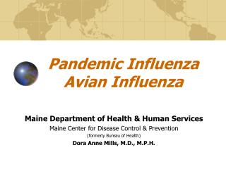 Pandemic Influenza Avian Influenza