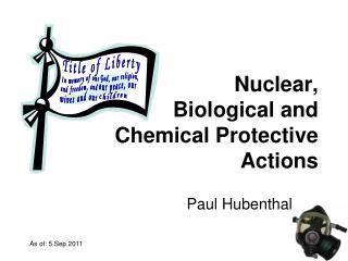 Nuclear, Biological and Chemical Protective Actions