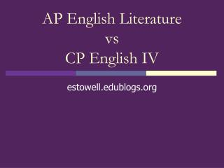 AP English Literature vs CP English IV