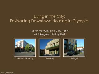 Living in the City:  Envisioning Downtown Housing in Olympia