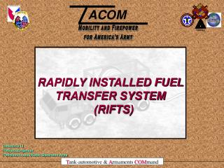 RAPIDLY INSTALLED FUEL TRANSFER SYSTEM    (RIFTS)