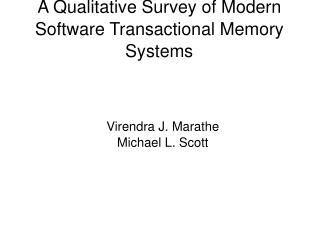 A Qualitative Survey of Modern Software Transactional Memory Systems