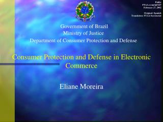 Government of Brazil Ministry of Justice Department of Consumer Protection and Defense