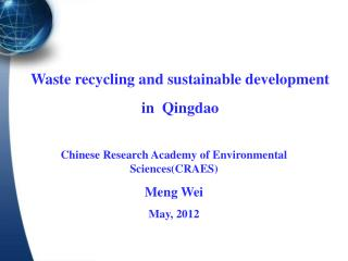 Waste recycling and sustainable development  in  Qingdao