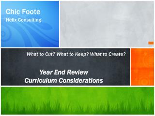 Year End Review Curriculum Considerations