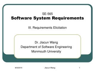 SE- 565 Software System Requirements III. Requirements Elicitation