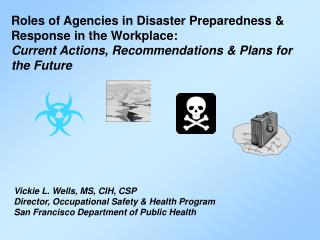 Role of SF DPH: Emergency Preparedness
