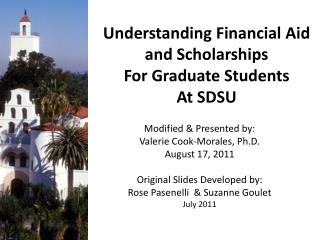 Understanding Financial Aid and Scholarships  For Graduate Students At SDSU