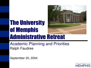 The University of Memphis Administrative Retreat