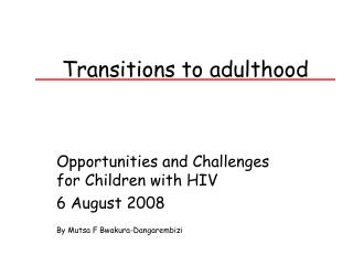 Transitions to adulthood