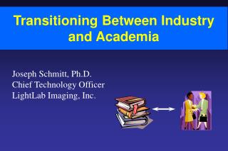 Transitioning Between Industry and Academia