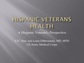 Hispanic veterans health