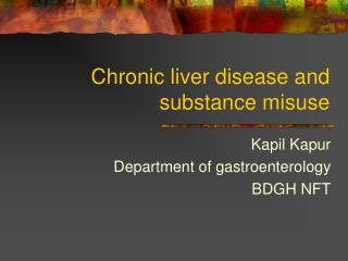 Chronic liver disease and substance misuse