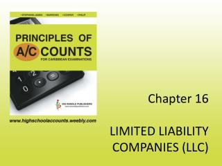 Chapter 16 LIMITED LIABILITY COMPANIES (LLC)