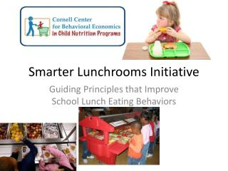 Smarter Lunchrooms Initiative