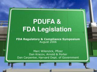 PDUFA &  FDA Legislation