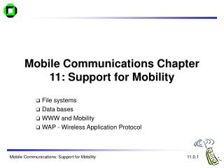Mobile Communications Chapter 11: Support for Mobility