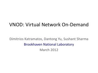 VNOD: Virtual Network On-Demand