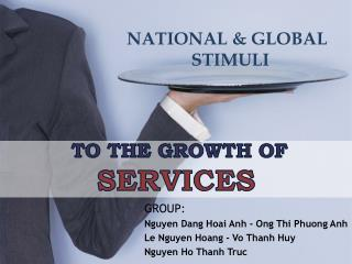 TO THE GROWTH OF  SERVICES