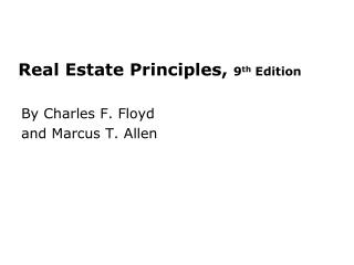 Real Estate Principles,  9 th  Edition