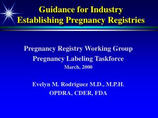 Guidance for Industry  Establishing Pregnancy Registries