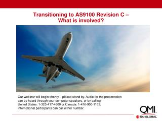 Transitioning to AS9100 Revision C –  What is involved?