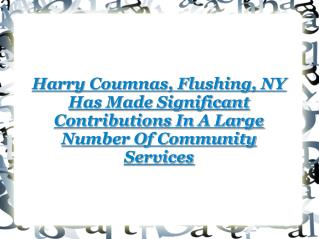Harry Coumnas Contributions In Community Services