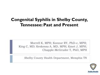 Congenital Syphilis in Shelby County, Tennessee: Past and Present