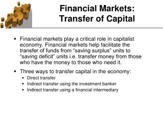 Financial Markets:  Transfer of Capital