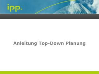 Anleitung  Top-Down  Planung