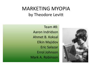 MARKETING MYOPIA by Theodore Levitt