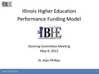 Illinois Higher Education Performance  Funding Model