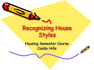 Recognizing House Styles