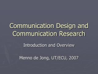 Communication Design and Communication Research