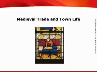 Medieval Trade and Town Life
