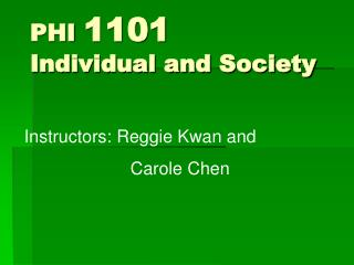 PHI  1101  Individual and Society