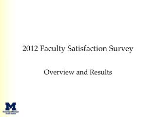 2012  Faculty Satisfaction Survey