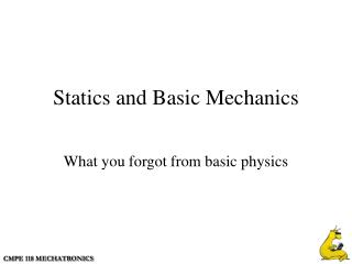 Statics and Basic Mechanics