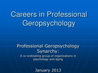 Careers in Professional  Geropsychology