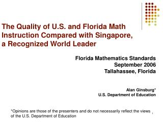 The Quality of U.S. and Florida Math Instruction Compared with Singapore, a Recognized World Leader