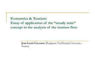Jean-Louis Caccomo (Perpignan Via Domitia University – France)