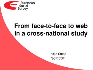 From  face-to-face to web in a  cross-national study